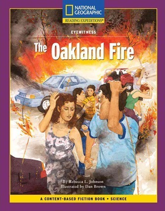 Content-Based Chapter Books Fiction (Science: Eyewitness): The Oakland Fire