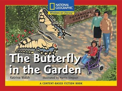 Content-Based Readers Fiction Emergent (Science): The Butterfly in the Garden