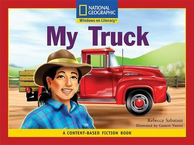 Content-Based Readers Fiction Emergent (Social Studies): My Truck