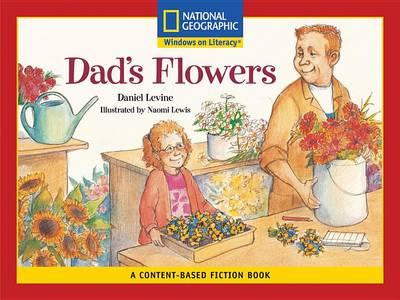 Content-Based Readers Fiction Emergent (Social Studies): Dad's Flowers