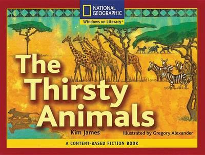 Content-Based Readers Fiction Emergent (Science): The Thirsty Animals