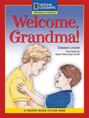 Content-Based Readers Fiction Emergent (Social Studies): Welcome, Grandma!