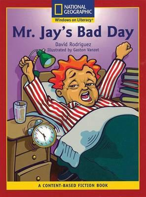 Content-Based Readers Fiction Emergent (Social Studies): Mr. Jay's Bad Day