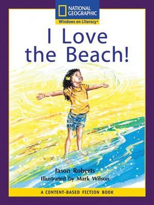 Content-Based Readers Fiction Early (Science): I Love the Beach!