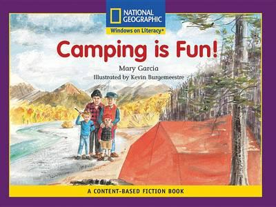 Content-Based Readers Fiction Early (Social Studes): Camping Is Fun!