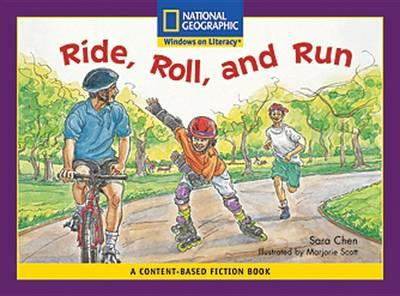 Content-Based Readers Fiction Early (Social Studes): Ride, Roll, and Run
