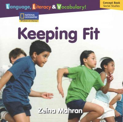 Windows on Literacy Language, Literacy & Vocabulary Early (Social Studies): Keeping Fit