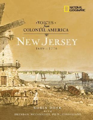 Voices from Colonial America: New Jersey