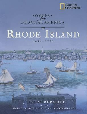 Voices from Colonial America: Rhode Island 1636-1776