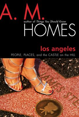 Los AngelesPeople, Places and the Castle on the Hill