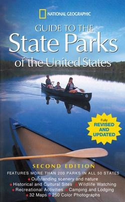 """""""National Geographic"""" Guide to the State Parks of the United States"""