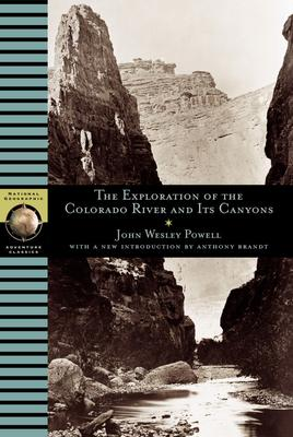 Exploration Of The Colorado River And It's Canyons
