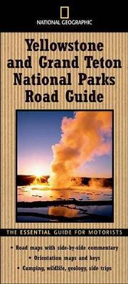 """""""National Geographic"""" Road Guide to Yellowstone"""