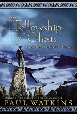 Fellowship of Ghosts