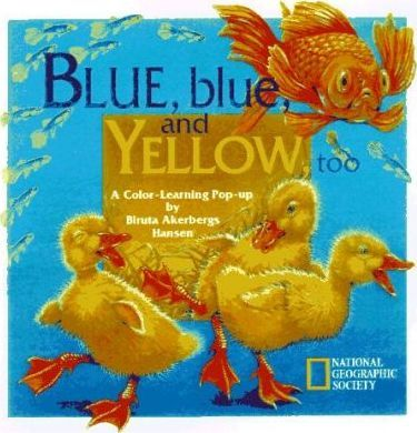 Blue Blue and Yellow Too