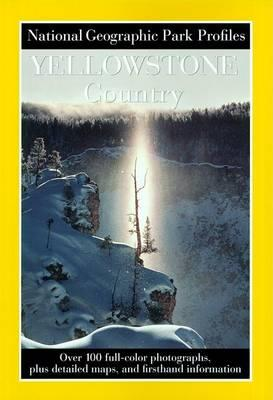 National Geographic Park Profile: Yellowstone