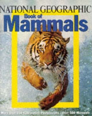"""""""National Geographic"""" Book of Mammals"""