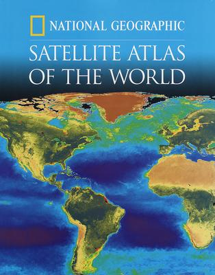"""""""National Geographic"""" Satellite Atlas of the World"""