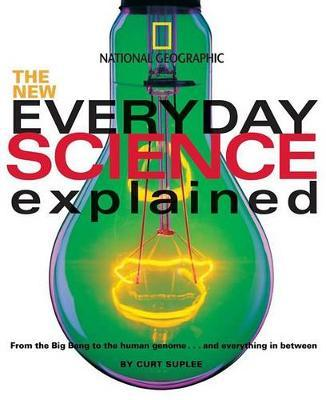 The New Everyday Science Explained