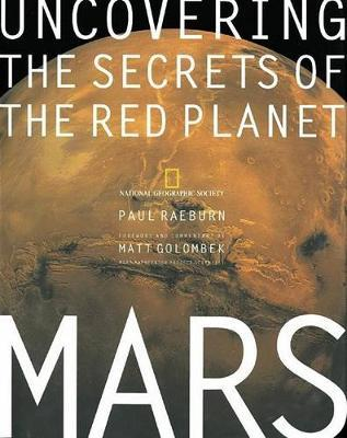 Mars  Uncovering the Secrets of the Red Planet