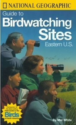 Guide to Birdwatching Sites: Eastern U.S