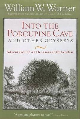Into the Porcupine Cave