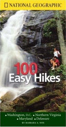 """""""National Geographic"""" Guide to 100 Easy Hikes"""