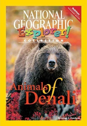Explorer Books (Pathfinder Science: Habitats): Animals of Denali