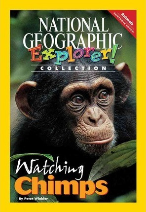 Explorer Books (Pathfinder Science: Animals): Watching Chimps