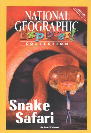 Explorer Books (Pathfinder Science: Animals): Snake Safari