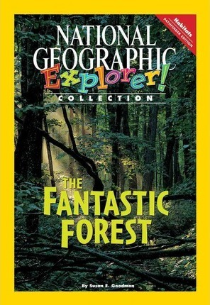 Explorer Books (Pathfinder Science: Habitats): The Fantastic Forest