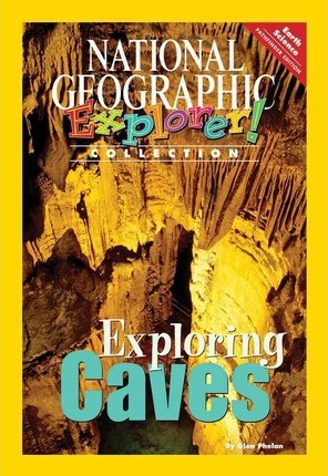 Explorer Books (Pathfinder Science: Earth Science): Exploring Caves