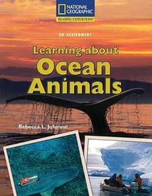 Reading Expeditions (Science: On Assignment): Learning about Ocean Animals