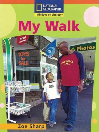 Windows on Literacy Step Up (Social Studies: Out and About): My Walk