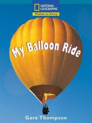 Windows on Literacy Fluent Plus (Science: Physical Science): My Balloon Ride