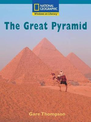 Windows on Literacy Fluent Plus (Social Studies: History/Culture): The Great Pyramid