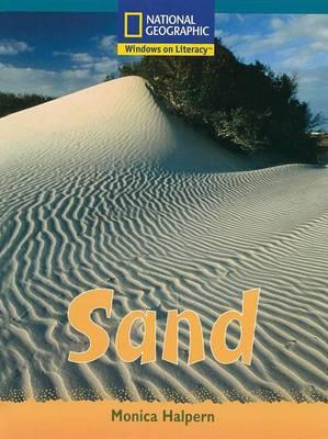 Windows on Literacy Fluent Plus (Science: Earth/Space): Sand