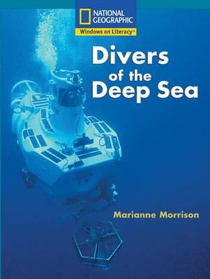 Windows on Literacy Fluent Plus (Social Studies: Technology): Divers of the Deep Blue Sea