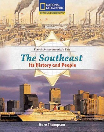 Reading Expeditions (Social Studies: Travels Across America's Past): The Southeast: Its History and People