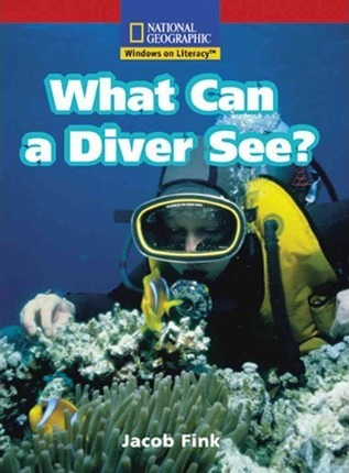 Windows on Literacy Emergent (Science: Science Inquiry): What Can a Diver See?