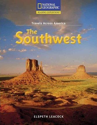 Reading Expeditions (Social Studies: Travels Across America): The Southwest