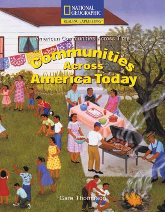 Reading Expeditions (Social Studies: American Communities Across Time): Communities Across America Today