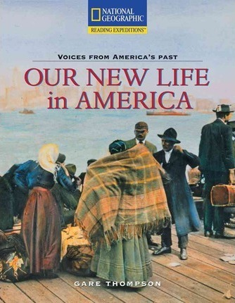 Reading Expeditions (Social Studies: Voices from America's Past): Our New Life in America