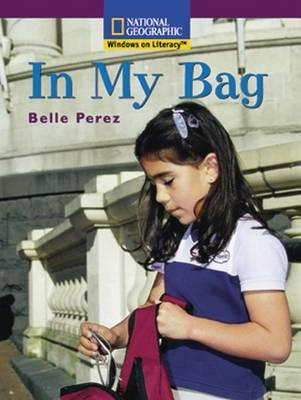 Windows on Literacy Early (Social Studies: History/Culture): In My Bag