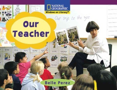 Windows on Literacy Early (Social Studies: Economics/Government): Our Teacher