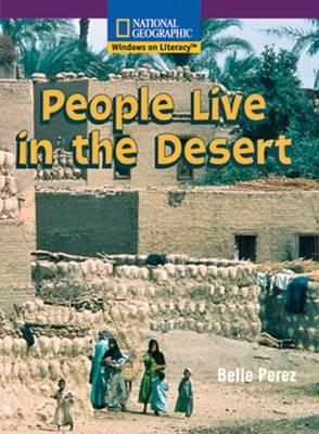 Windows on Literacy Early (Social Studies: Geography): People Live in the Desert
