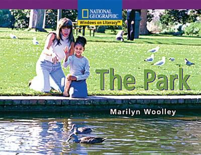Windows on Literacy Early (Social Studies: Geography): The Park