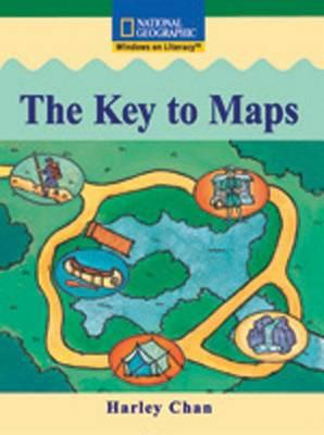 Windows on Literacy Fluent (Social Studies: Geography): The Key to Maps