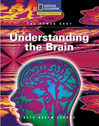 Reading Expeditions (Science: The Human Body): Understanding the Brain