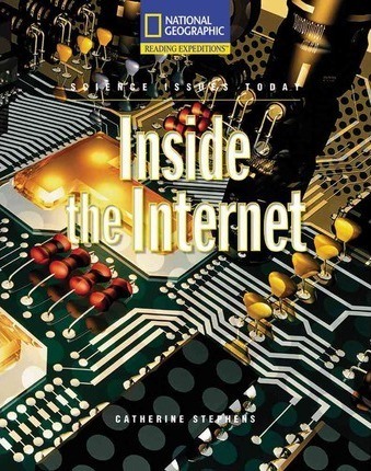 Reading Expeditions (Science: Science Issues Today): Inside the Internet